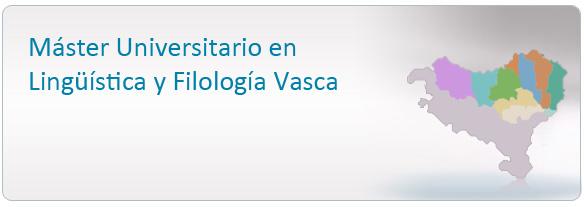 Máster Universitario en Lingüística y Filología Vasca
