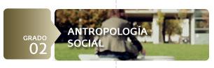 Grado Antropología Social